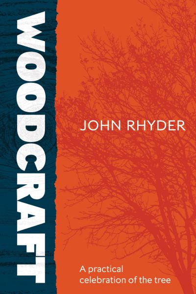 Woodcraft by John Rhyder